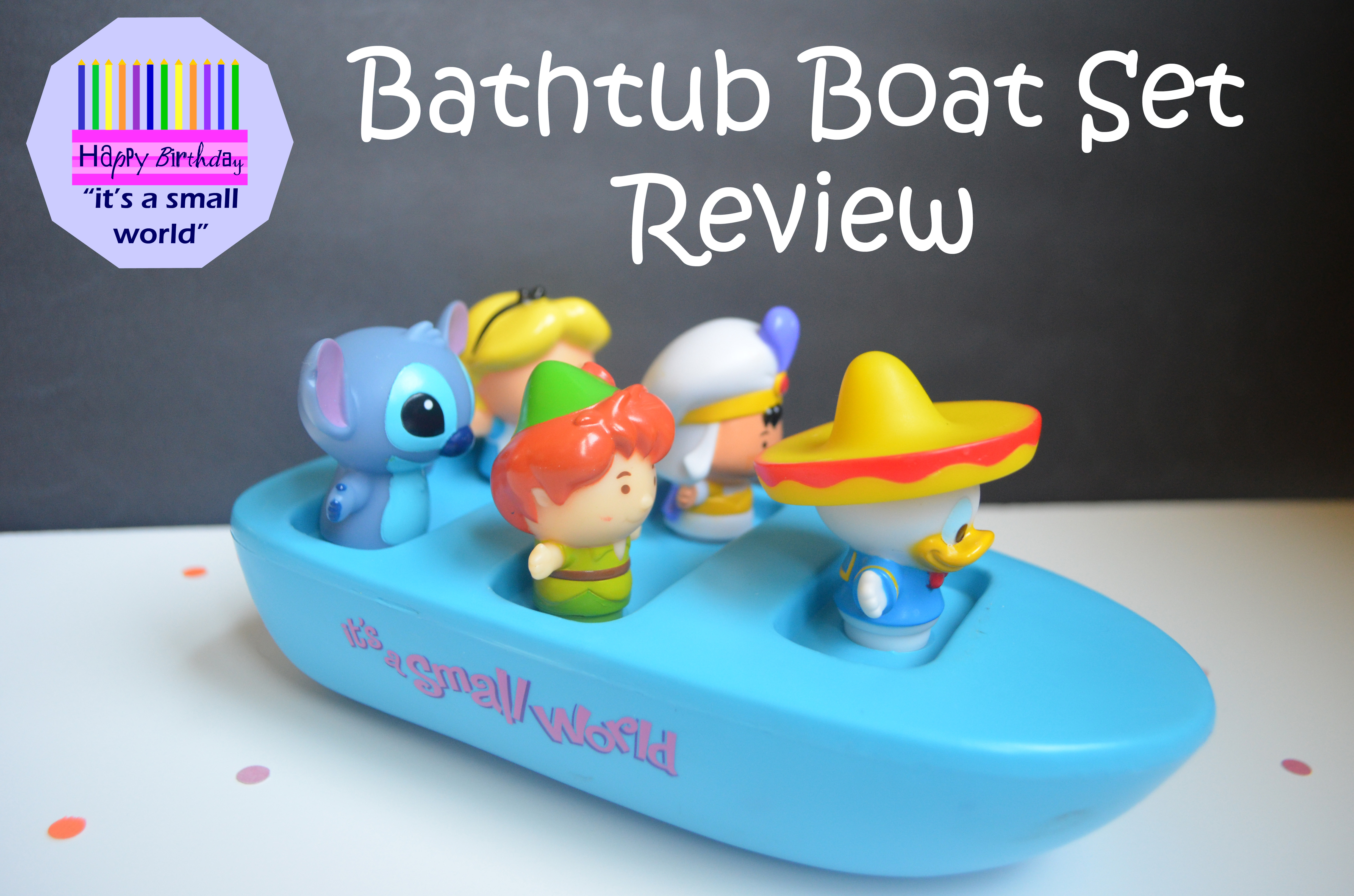 "it\'s a small world"" Bathtub Boat Set Review 