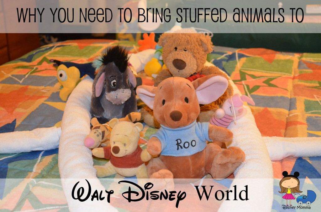 Why You Need to Bring Stuffed Animals to Disney World
