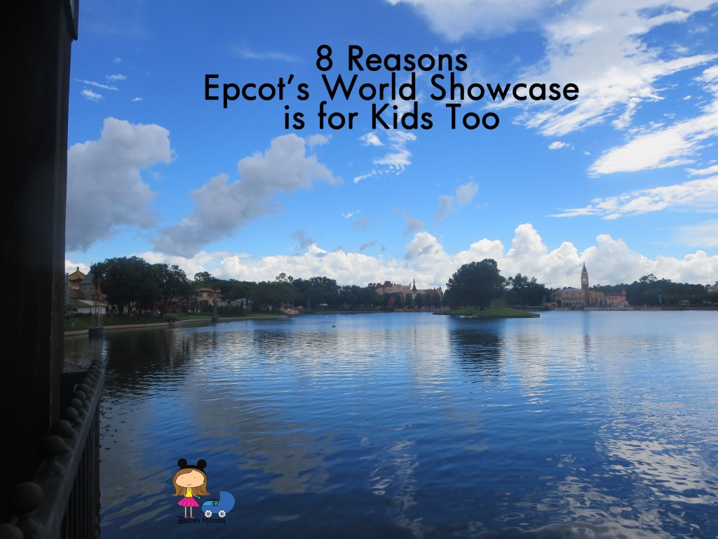 Epcot's World Showcase is for Kids Too!