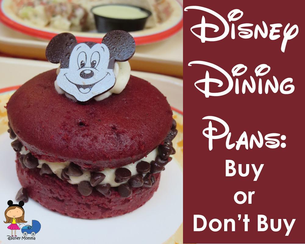 Disney Dining Plans: Buy or Don't Buy